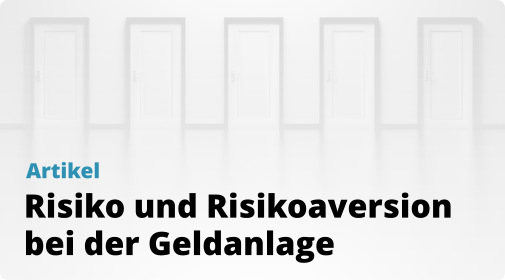 Risikohinweise - Artikel - Risiko und Risikoaversion
